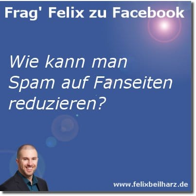 frag felix zu facebook wie kann man spam auf facebook. Black Bedroom Furniture Sets. Home Design Ideas