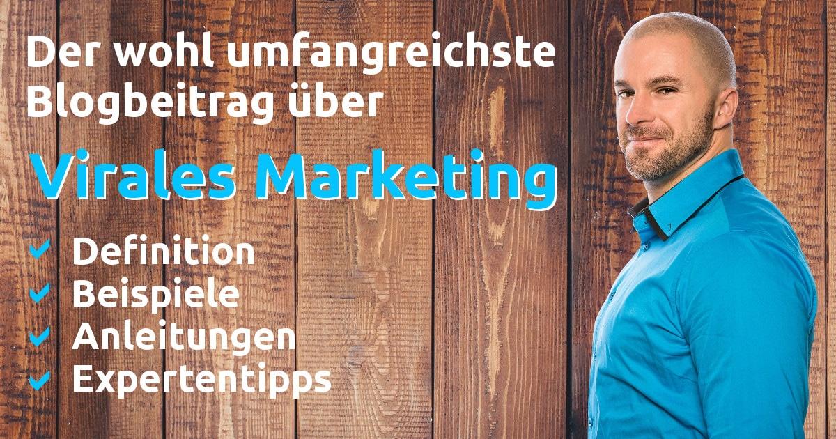 ▷ Virales Marketing   Alles über Virals【Definition, Tipps, Studien ...