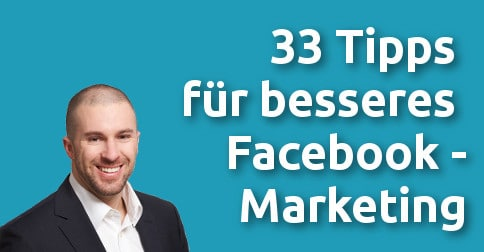 33 Tipps für Facebook Marketing