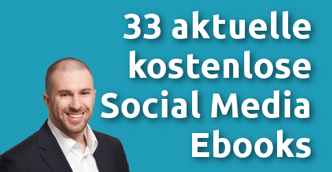 33 aktuelle, kostenlose Social Media Ebooks